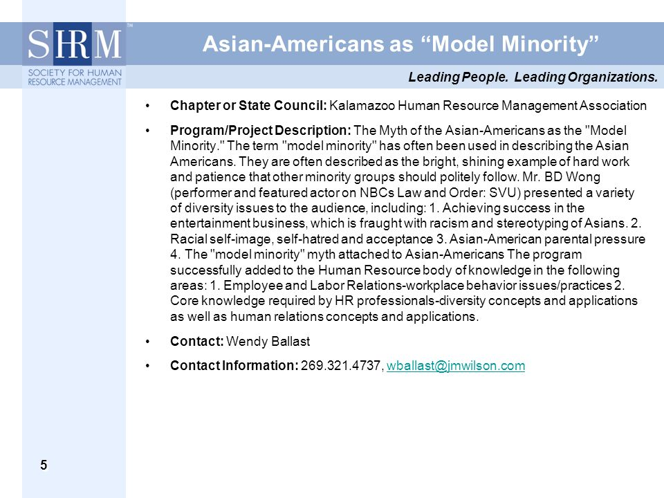 "Leading People. Leading Organizations. 5 Asian-Americans as ""Model Minority"" Chapter or State Council: Kalamazoo Human Resource Management Association"