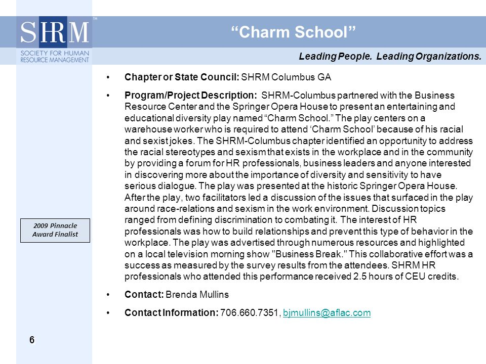 "Leading People. Leading Organizations. 6 ""Charm School"" Chapter or State Council: SHRM Columbus GA Program/Project Description: SHRM-Columbus partnere"