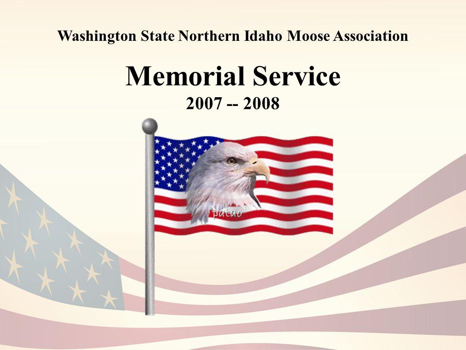 Memorial Service 2007 -- 2008 Washington State Northern Idaho Moose Association