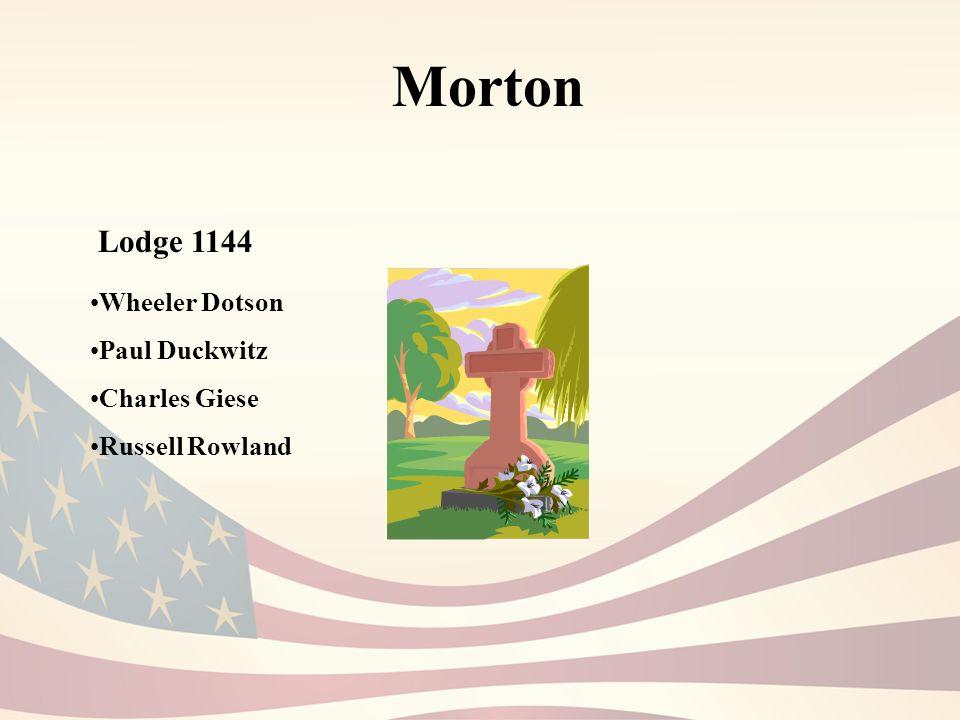 Morton Lodge 1144 Wheeler Dotson Paul Duckwitz Charles Giese Russell Rowland