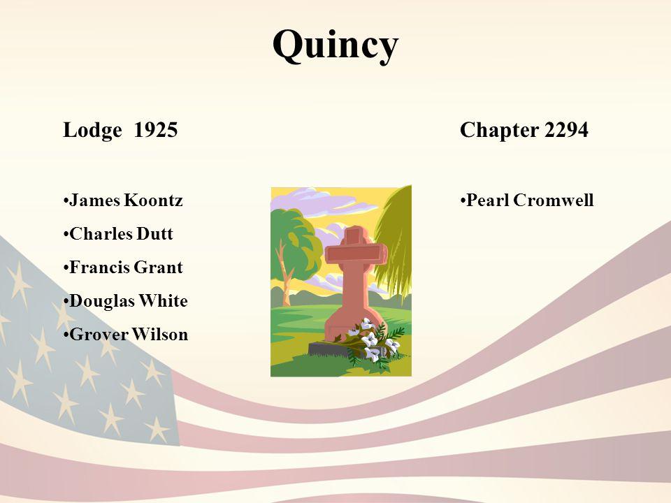 Quincy Lodge 1925 James Koontz Charles Dutt Francis Grant Douglas White Grover Wilson Chapter 2294 Pearl Cromwell