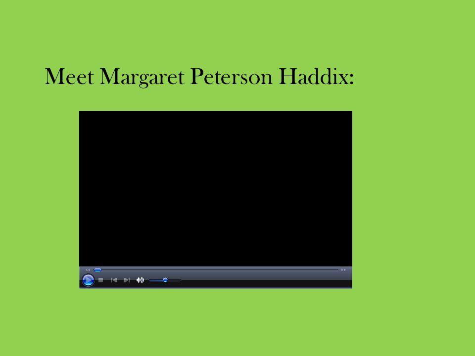 Meet Margaret Peterson Haddix: