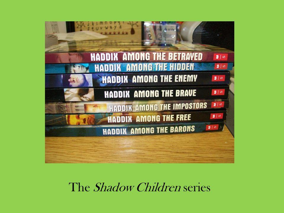The Shadow Children series