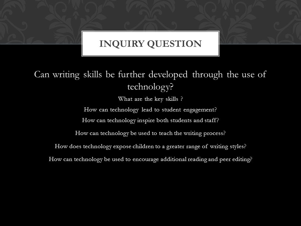 Can writing skills be further developed through the use of technology.