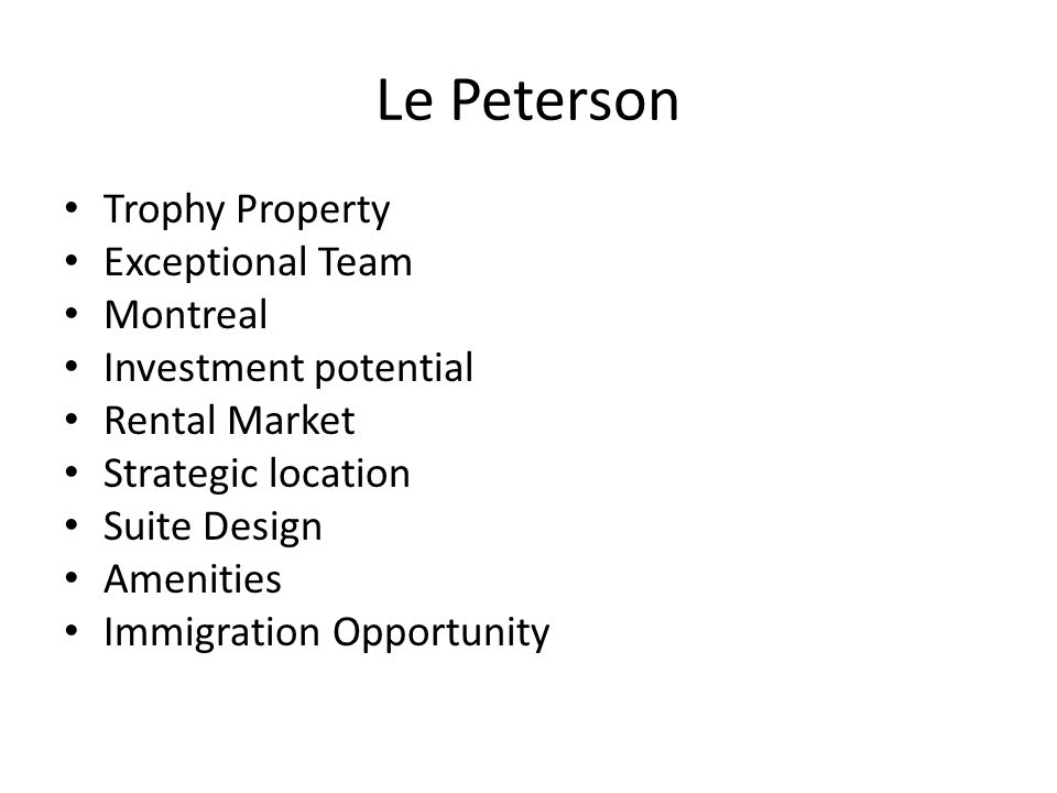 Le Peterson Trophy Property Exceptional Team Montreal Investment potential Rental Market Strategic location Suite Design Amenities Immigration Opportu