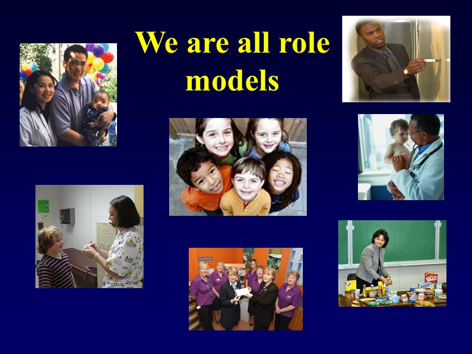 We are all role models