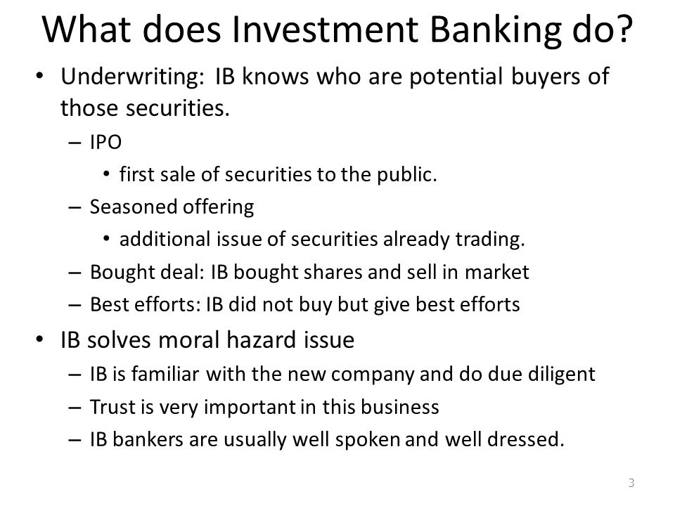 What does Investment Banking do.