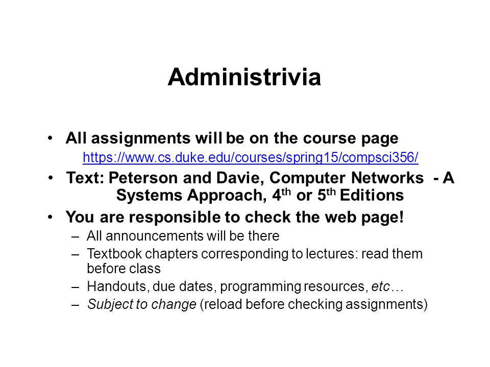 Grading Written component –Exams: Midterm (15%) and Final (25..%) –Homework: written assignments (10%) Short answer and design questions 4 Programming Projects (50%) – For group assignments, both students get the same grade for the assignment