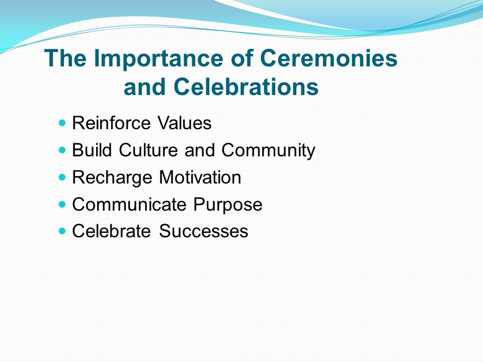 Rituals, Traditions, Ceremonies, and Celebrations Rituals are regular routines. Traditions occur yearly and bring people together. Ceremonies and Cele