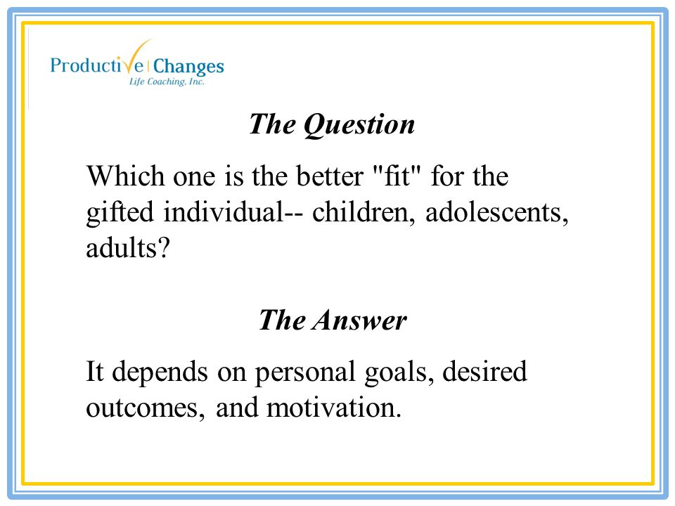 The Purpose for Life Coaching the Gifted (to use a coaching term) To assist them from continually circling Dallas — i.e.