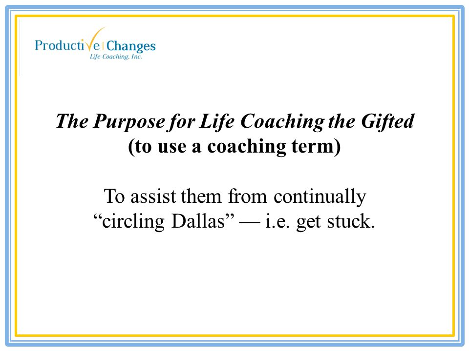 Coaching can be defined as: A process providing an individual with feedback, insight and guidance on achieving their full potential and exceptional gifts inherent within themselves.
