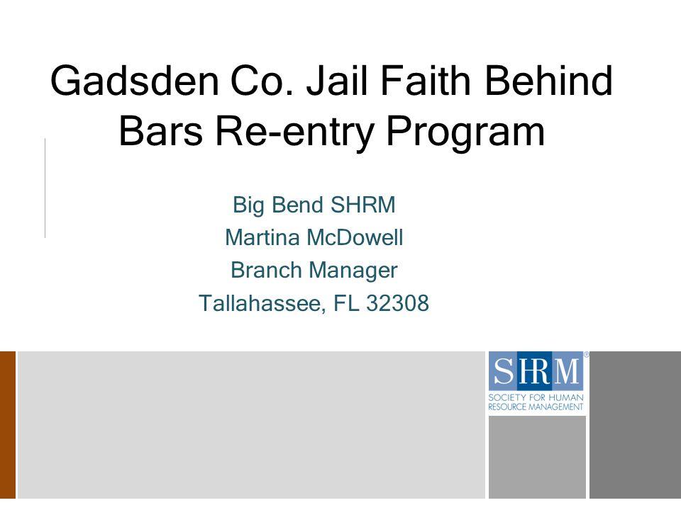 4 Re-Entry Program  Partnership with Gadsden Co.Sheriff Dept.