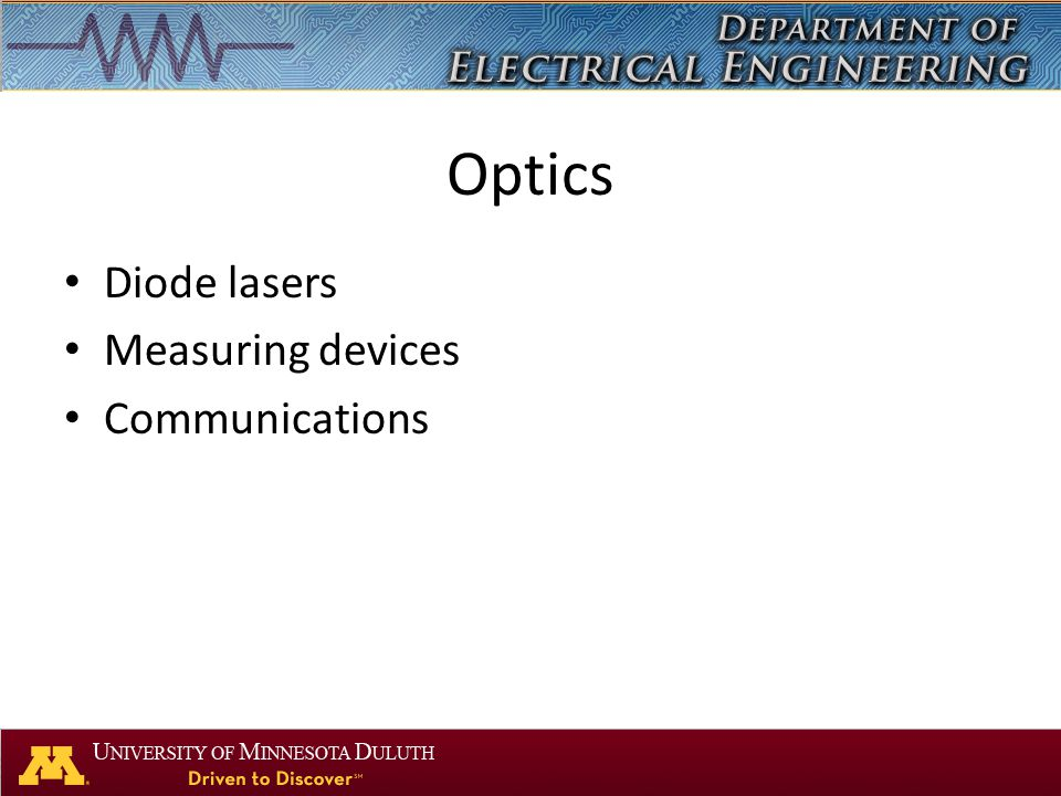 Optics Diode lasers Measuring devices Communications