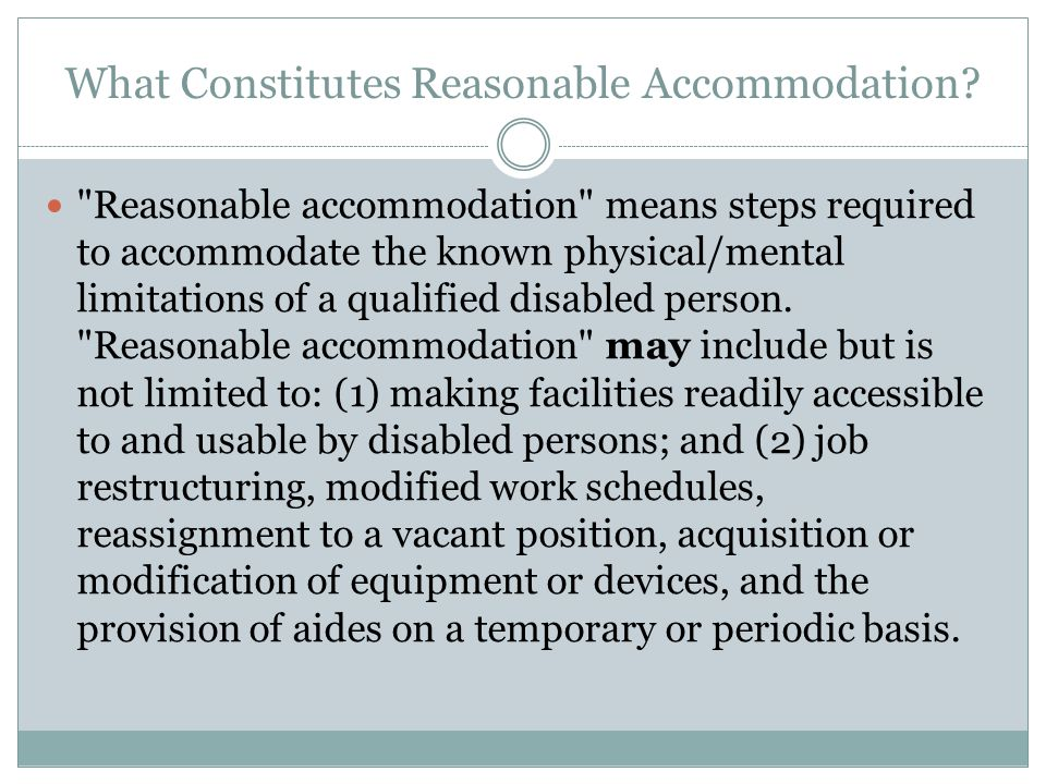 What Constitutes Reasonable Accommodation.