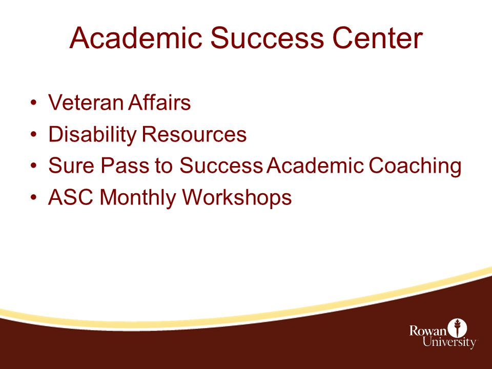 Academic Success Center Veteran Affairs Disability Resources Sure Pass to Success Academic Coaching ASC Monthly Workshops