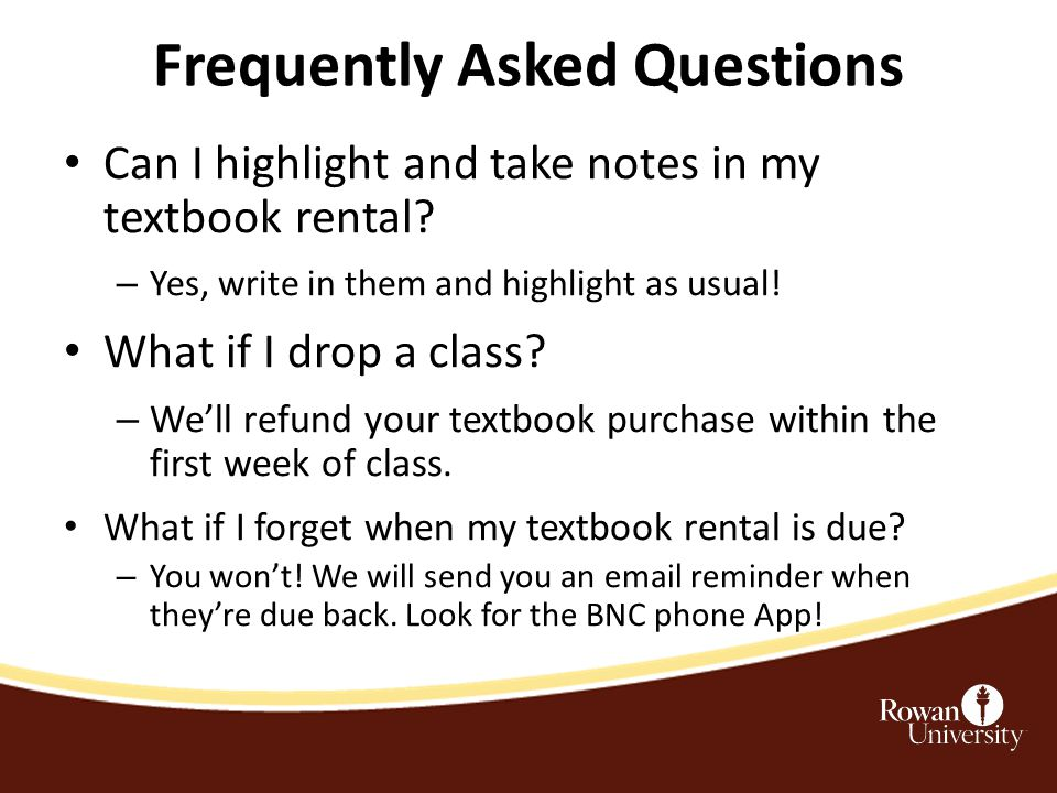 Frequently Asked Questions Can I highlight and take notes in my textbook rental.