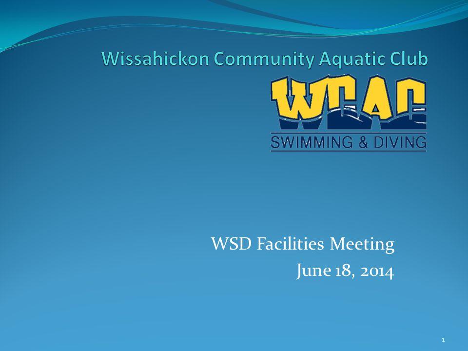 WSD Facilities Meeting June 18, 2014 1