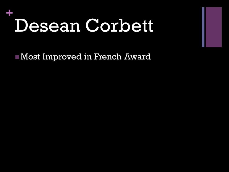 + Desean Corbett Most Improved in French Award