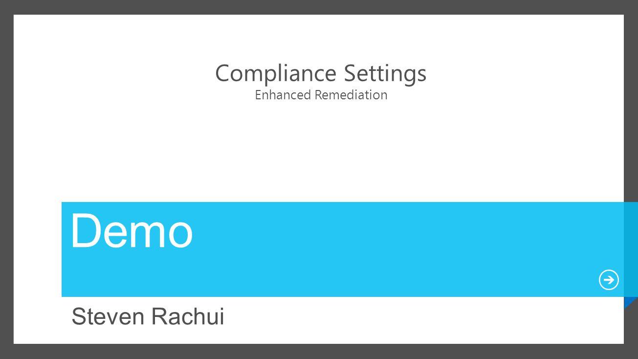 Compliance Settings Enhanced Remediation