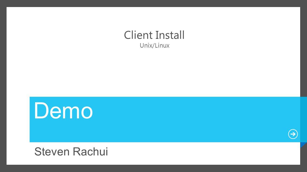 Client Install Unix/Linux