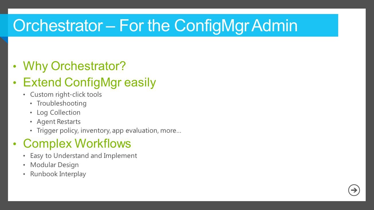 Orchestrator – For the ConfigMgr Admin