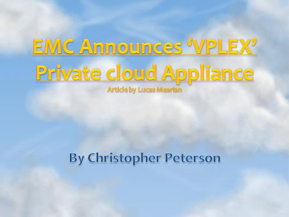 A private cloud appliance that allows synchronous replication between storage arrays- and the applications and virtual machines with them- that are up to 60 miles apart Designed to provide data migration for automated storage provisioning disaster recovery and business continuity systems