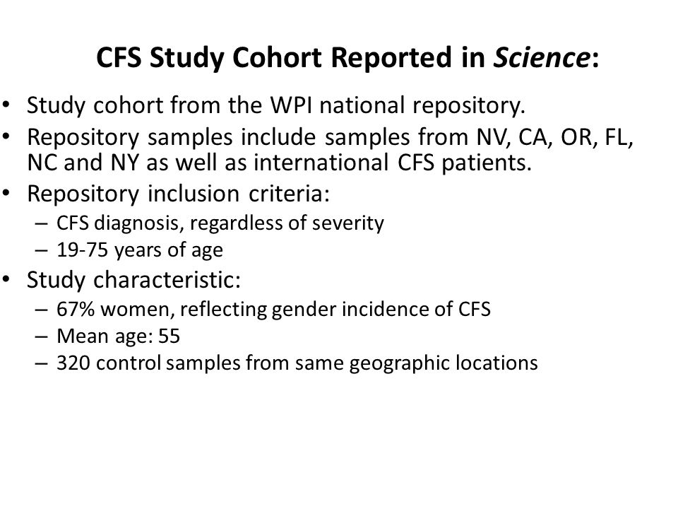 CFS Study Cohort Reported in Science: Study cohort from the WPI national repository.