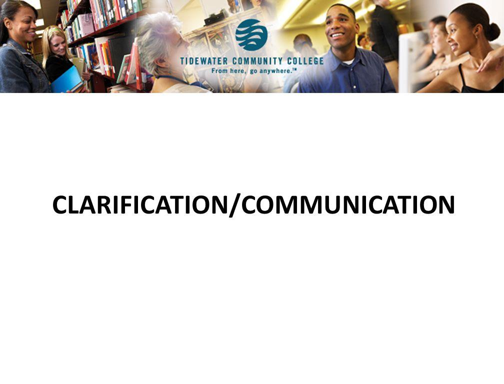 CLARIFICATION/COMMUNICATION