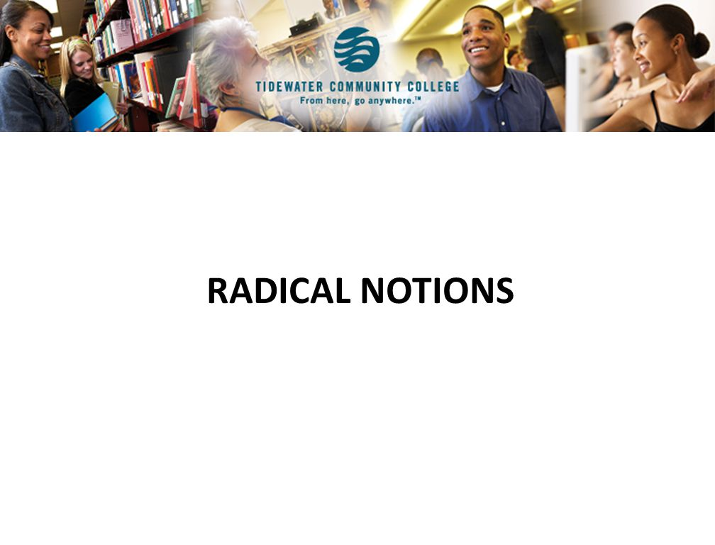 RADICAL NOTIONS