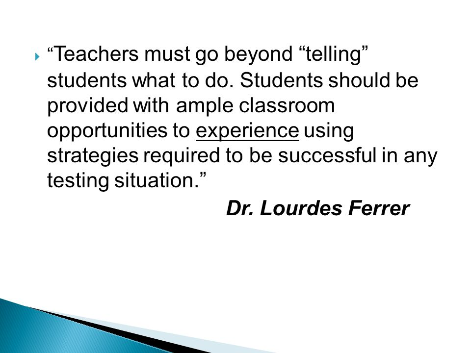  Teachers must go beyond telling students what to do.