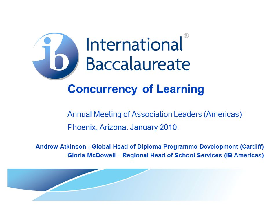 Concurrency of Learning Annual Meeting of Association Leaders (Americas) Phoenix, Arizona.
