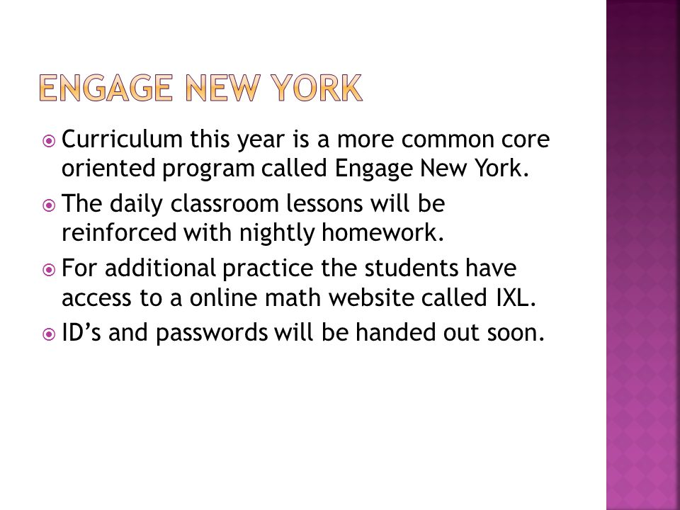  Curriculum this year is a more common core oriented program called Engage New York.