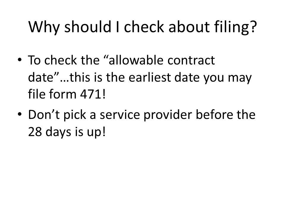 Why should I check about filing.