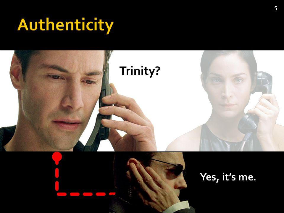 5 Trinity Yes, it's me.