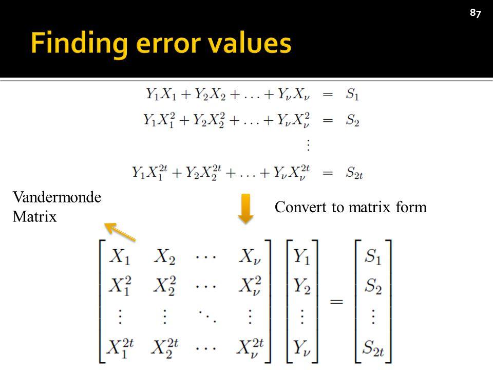 87 Convert to matrix form Vandermonde Matrix