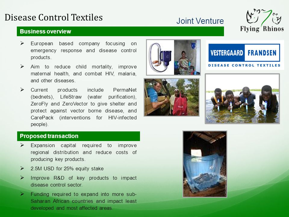 Disease Control Textiles Business overview  European based company focusing on emergency response and disease control products.
