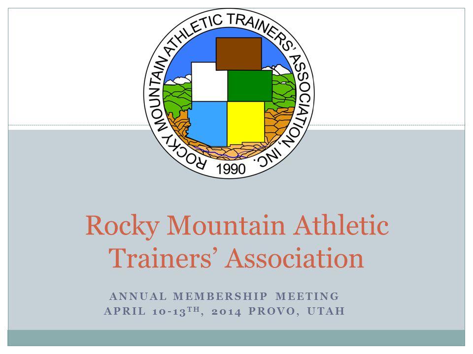 Upcoming Meetings See you in Indianapolis  NATA ACS Wednesday, June 25 th – Saturday June 28 th, 2014 See you in Mesa  RMATA ACS Thursday, April 9 th – Sunday April 12 th, 2015