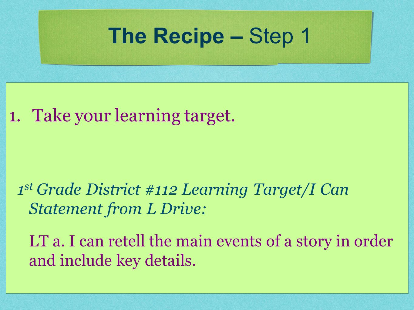 1.Take your learning target.