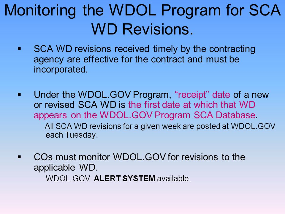 Monitoring the WDOL Program for SCA WD Revisions.