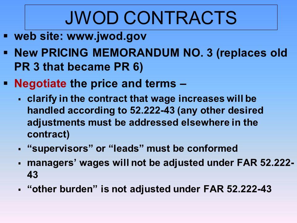 JWOD CONTRACTS  web site: www.jwod.gov  New PRICING MEMORANDUM NO.