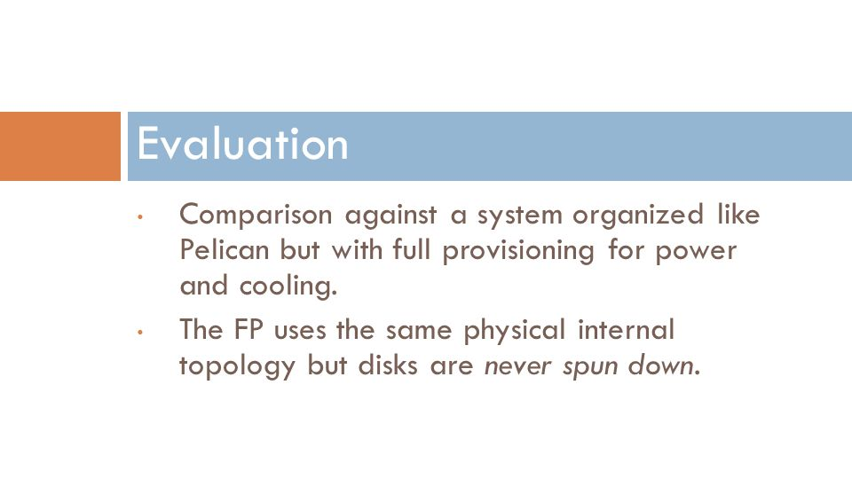 Comparison against a system organized like Pelican but with full provisioning for power and cooling. The FP uses the same physical internal topology b