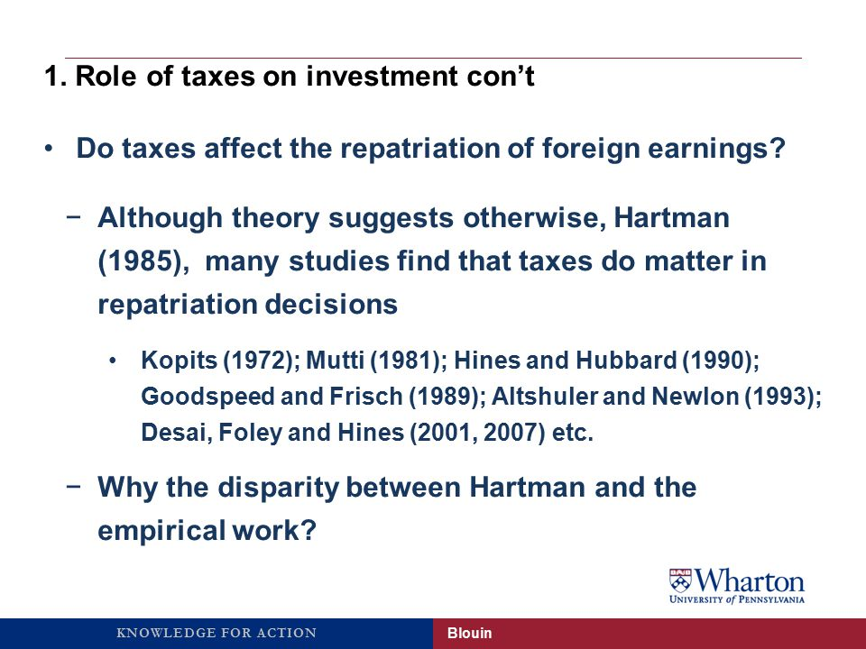 KNOWLEDGE FOR ACTION Do taxes affect the repatriation of foreign earnings.