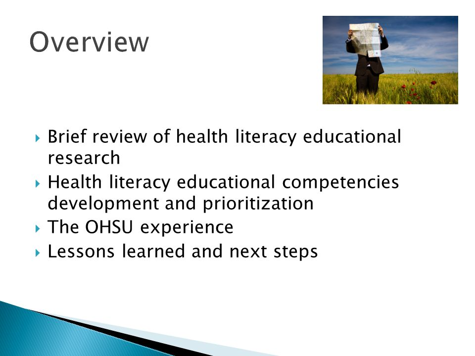  Brief review of health literacy educational research  Health literacy educational competencies development and prioritization  The OHSU experience