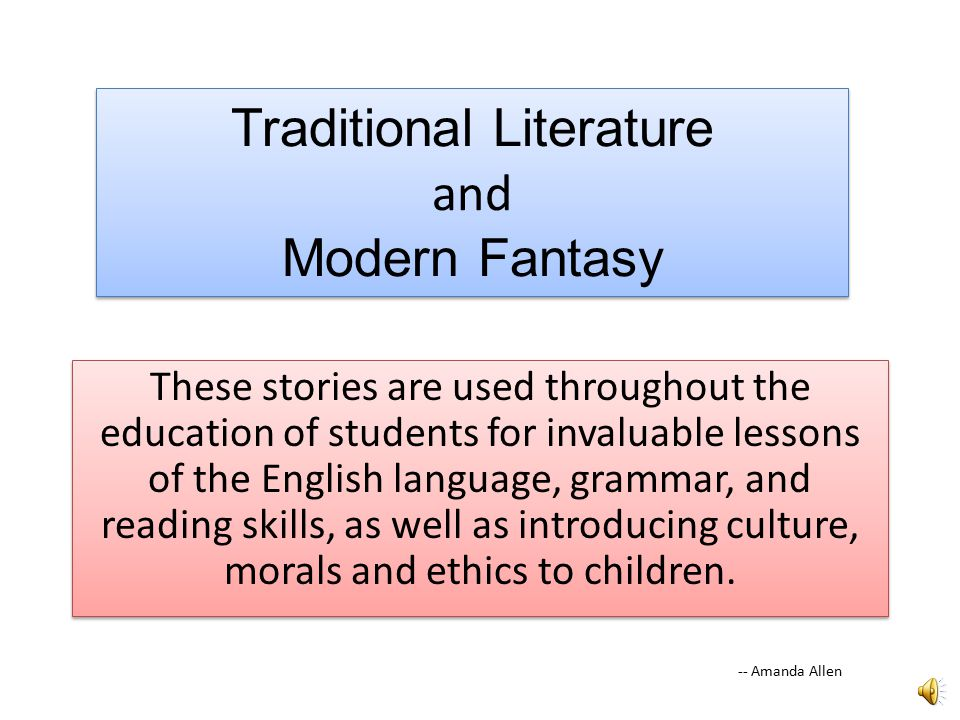 There are sub-genres that make up traditional literature.