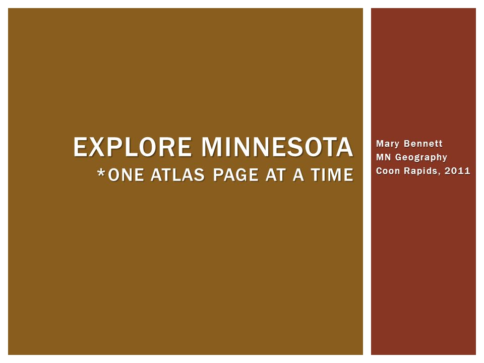 THANKS FOR EXPLORING MINNESOTA * ONE ATLAS PAGE AT A TIME
