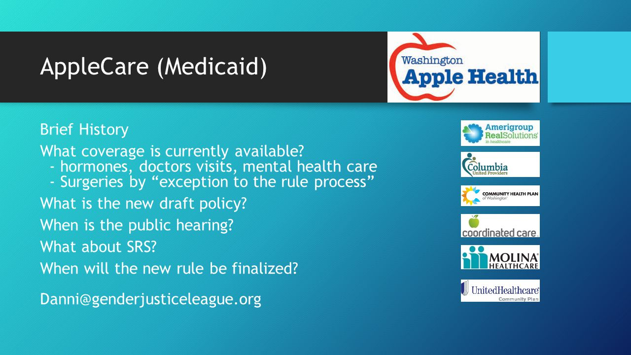 State Employees  All Coverage Started Jan 1 st  UMP & HMO Plans  Follows WPATH guidelines  Transgender Health................