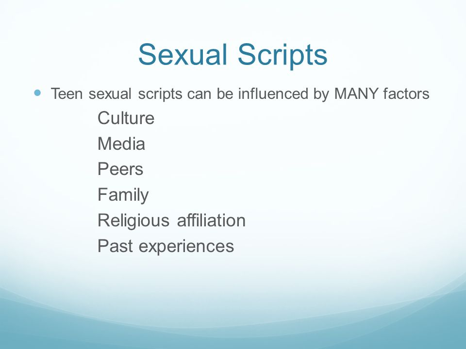 Types of Sexual Scripts Sexual Scripts can influence us on multiple INTERACTIVE levels Cultural IndividualRelational Individual interpretations of cultural norms and considers personal experiences, socialization, and desires to shape action in a sexual situation.