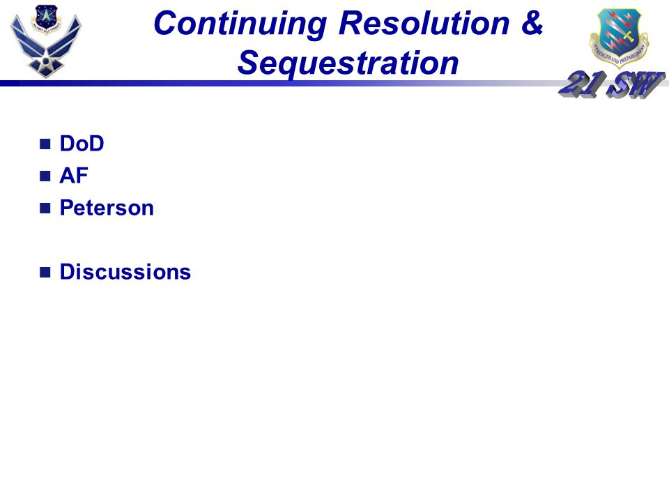 Continuing Resolution & Sequestration DoD AF Peterson Discussions