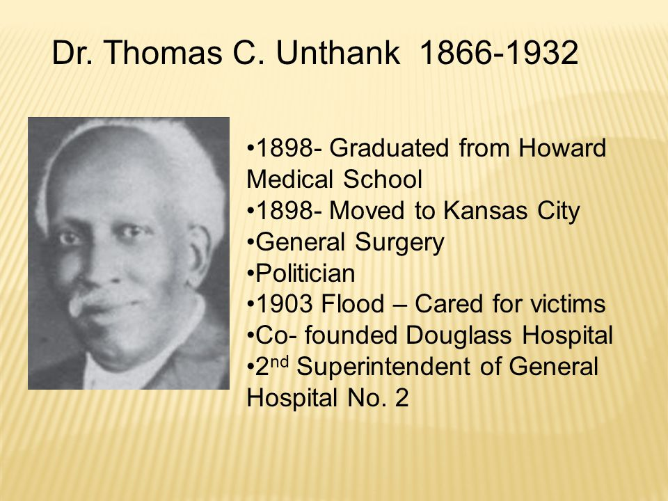 Physician & Surgeon  Among 1 st African-American pilot's license 1928  Meharry Medical College  1920 Davis Maternity Sanitarium for Unwed Mothers  1 st African-American physician appointed assist.