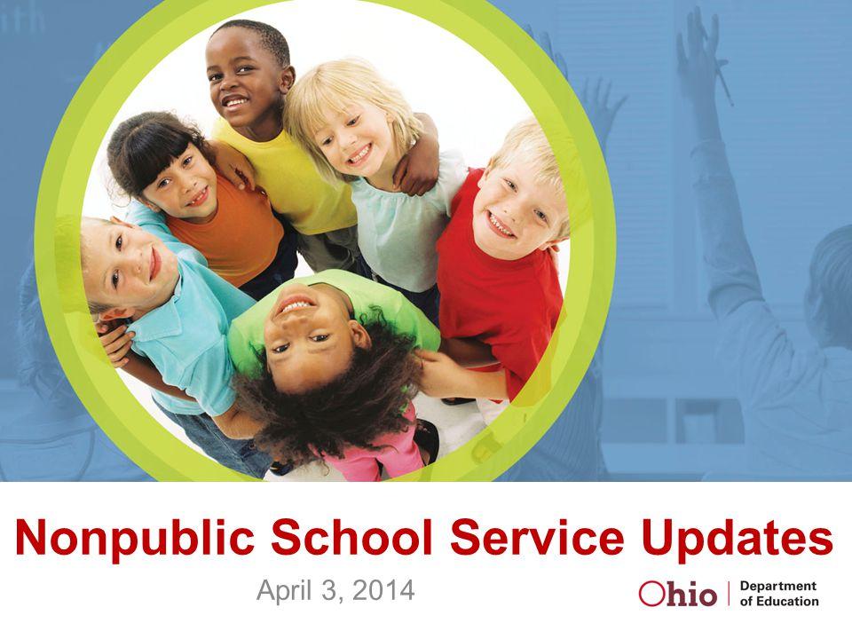 Nonpublic School Service Updates April 3, 2014